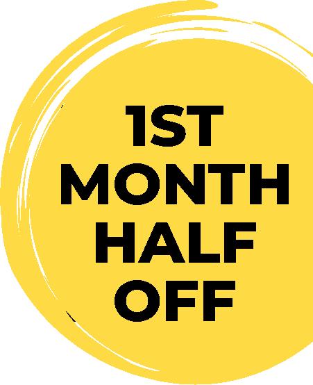 First month half off